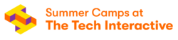 Summer Camps at The Tech Interactive