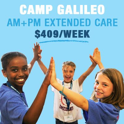Camp Galileo with Full-Day Extended Care Pre-Sale: $409 per week