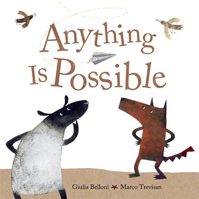 Anything Is Possible by Giulia Belloni