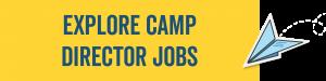 Explore Camp Director Jobs