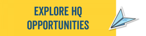 Explore HQ Opportunities